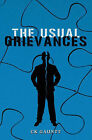 The Usual Grievances by Ck Gauntt (Paperback / softback, 2009)
