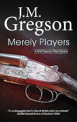 Very Good Gregson, J. M., Merely Players (DCI Percy Peach), Hardcover, Book