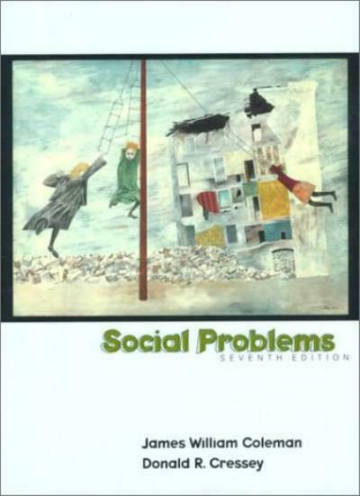 Social Problems By James William Coleman, Donald Ray Cressey