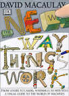 The New Way Things Work by David Macaulay (Hardback, 1998)