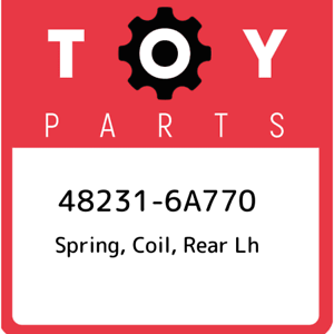 coil rear lh 482316A770 48231-6A770 Toyota Spring New Genuine OEM Part