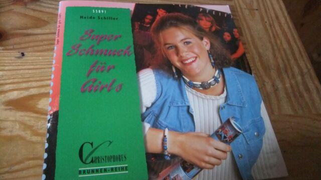 Brunnen-Reihe, Super Schmuck für Girls von Heide Schiller | Buch | Zustand gut