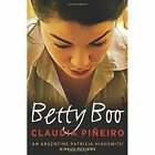 Betty Boo by Claudia Pineiro (Paperback, 2016)