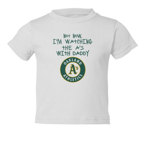 Watching With Daddy Oakland A/'S Toddler T-Shirt