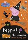 Peppa Pig: Peppa's Halloween Sticker Activity Book by Penguin Books Ltd (Paperback, 2014)