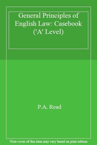 General Principles of English Law: Casebook ('A' Level),P.A. R ,.9781853529337