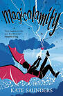 Magicalamity by Kate Saunders (Paperback, 2013)
