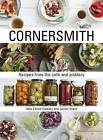 Cornersmith: Recipes from the Cafe and Picklery by James Grant (Hardback, 2015)