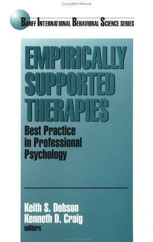 Empirically Supported Therapies: Best Practice in Professional Psychology (Banff
