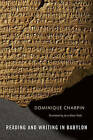 Reading and Writing in Babylon by Dominique Charpin (Hardback, 2010)