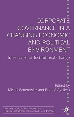 New, Corporate Governance in a Changing Economic and Political Environment: Traj