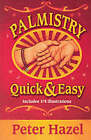 Palmistry Quick and Easy by Peter Hazel (Paperback, 2001)