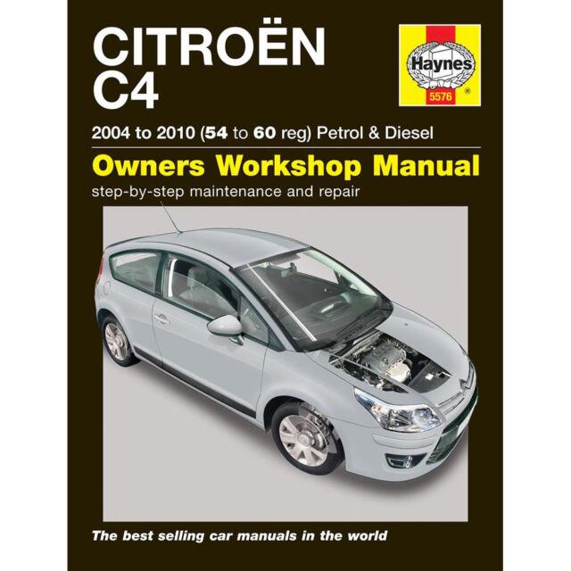haynes manual 5576 citroen c4 2004 2010 petrol diesel ebay rh ebay co uk citroen c4 repair manual download Citroen C4 Picasso