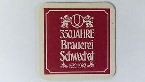 Brauerei Schwechat 350 Jahre 1632-1982 Bierdeckel Bier Untersetzer