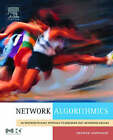Network Algorithmics: An Interdisciplinary Approach to Designing Fast Networked Devices by George Varghese (Hardback, 2004)