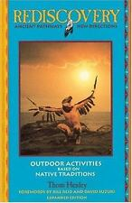 Rediscovery: Ancient Pathways - New Directions: A Guidebook to Outdoor Education