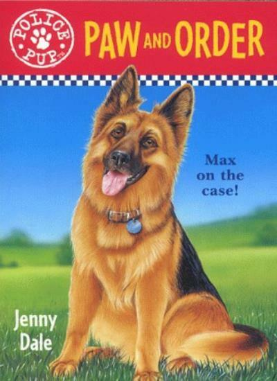 Paw and Order (Police Pup) By Jenny Dale, Mick Reid