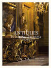 Antiques in Italian Interiors: Volume II by Roberto Valeriani (Hardback, 2010)
