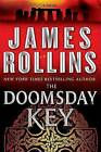 The Doomsday Key by James Rollins (Hardback, 2009)