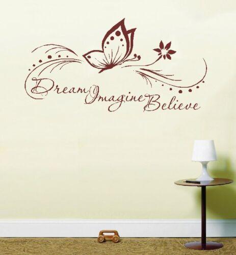 Dream Imagine Believe Butterfly Inspirational Life Quote Wall Art Vinyl Sticker