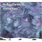 The Deep Dark Woods - Winter Hours (2009)