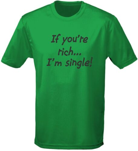 If You/'re Rich I/'m Single Mens T-Shirt 10 Colours by swagwear S-3XL