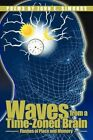 Waves From a Time-zoned Brain by John E Simonds 9781438976822 (paperback 2009)
