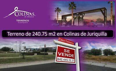 Se Vende Terreno en Colinas de Juriquilla, 240.75 m2, Para hacer tu nuevo hogar