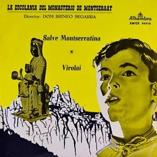 "7"" LA ESCOLANIA DEL MONASTERIO DE MONTSERRAT Salve Monteserratina ALHAMBRA 1969"