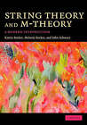 String Theory and M-theory: A Modern Introduction by John H. Schwarz, Melanie Becker, Katrin Becker (Hardback, 2006)