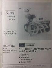 Sears Craftsman 32 10hp Snow Thrower Walk Behind Owner Amp Parts Manual 536918501