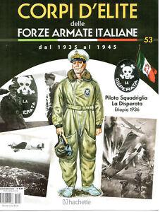 FASCICOLO - CORPI D'ELITE N. 53 - PILOTA SQUADRIGLIA LA DISPERATA - ETIOPIA 1936 - Italia - FASCICOLO - CORPI D'ELITE N. 53 - PILOTA SQUADRIGLIA LA DISPERATA - ETIOPIA 1936 - Italia