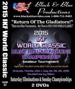 2015-IKF-World-Classic-Amateur-Kickboxing-Muay-Thai-Championships-2-DVD-set