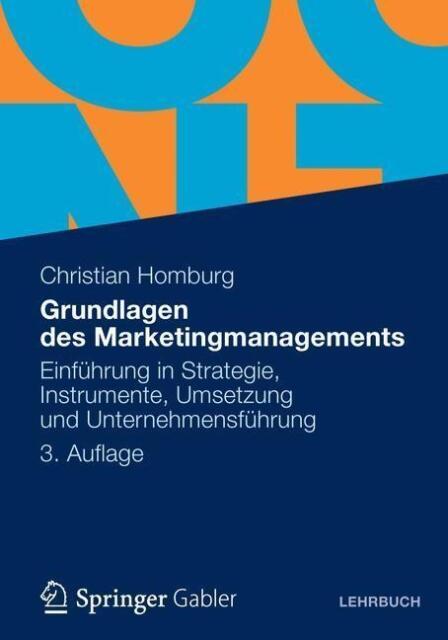Grundlagen des Marketingmanagements von Christian Homburg (2012, Taschenbuch)