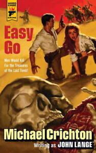 Easy-Go-Hard-Case-Crime-Michael-Crichton-writing-as-John-Lange-New