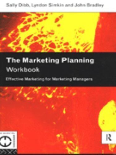 Marketing Planning Workbook : Effective Marketing for Marketing Managers
