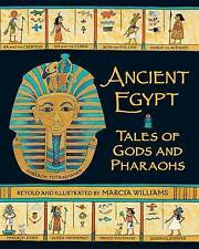 Ancient Egypt: Tales of Gods and Pharaohs by Marcia Williams, Book (Paperback)