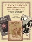 Piano Lessons from Masters of the Grand Style: From the Golden Age of Etude Magazine (1913-1940) by Music Sales Ltd (Paperback, 2003)