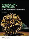 Nanoscopic Materials: Size Dependent Phenomena by Emil Roduner (Hardback, 2006)