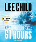 61 Hours by Lee Child (CD-Audio)