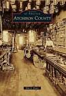 Atchison County by Kim A Evans (Paperback / softback, 2013)