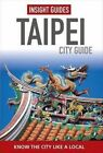 Insight Guides: Taipei City Guide by APA Publications (Hardback, 2015)