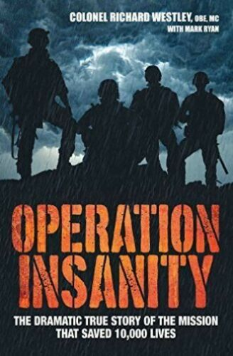 1 of 1 - Good, Operation Insanity: The Dramatic True Story of the Mission That Saved Ten
