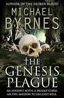 The Genesis Plague by Michael Byrnes (Paperback, 2011)