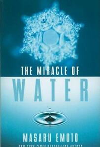 The-Miracle-of-Water-By-Emoto-Masaru