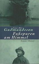 Fußspuren am Himmel von Einar Mar Gudmundsson (2001, Gebunden) #gr