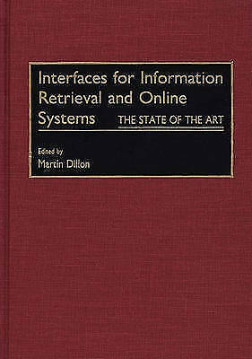 Interfaces for Information Retrieval and Online Systems: The State of the Art b