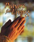 Prayers for Living by Janet L Steiner (Paperback / softback, 2014)