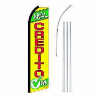 Mal Credito Ok - Advertising Sign Swooper Feather Banner Flag & Pole Only