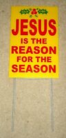 Jesus Is The Reason For The Season Plastic Coroplast Sign 8x12 W/stake Yellow